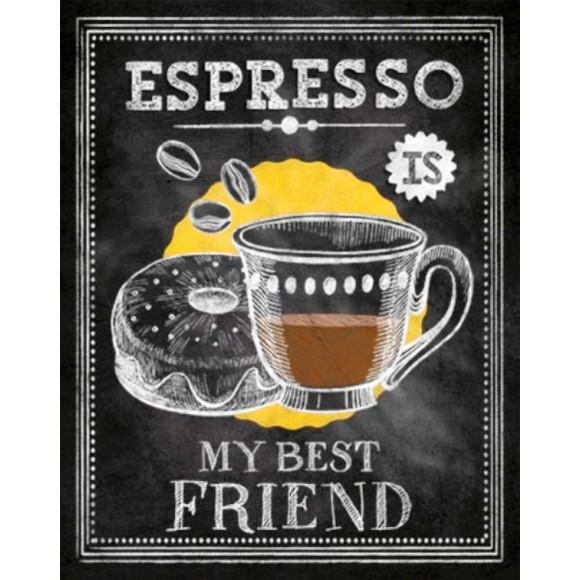 PLACA DECORATIVA 19X24 CAFE ESPRESSO IS MY BEST FRIEND