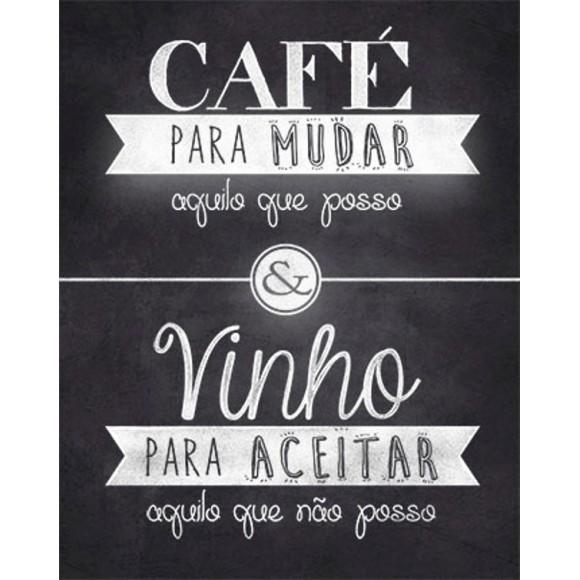 PLACA DECORATIVA 19X24 CAFE PARA MUDAR AQUILO QUE POSSO