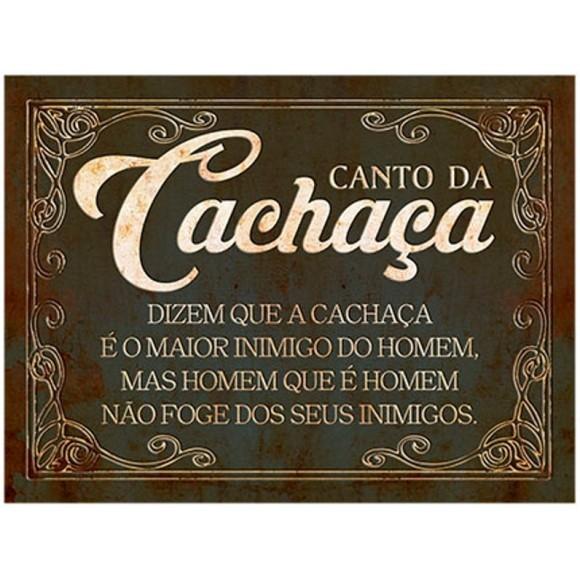 PLACA DECORATIVA 19X24 CANTO DA CACHAÇA