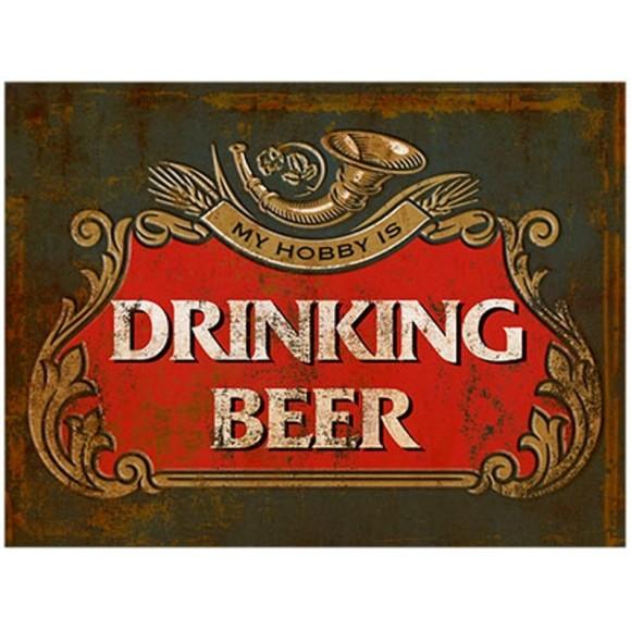 PLACA DECORATIVA 19X24 CERVEJA DRINKING BEER
