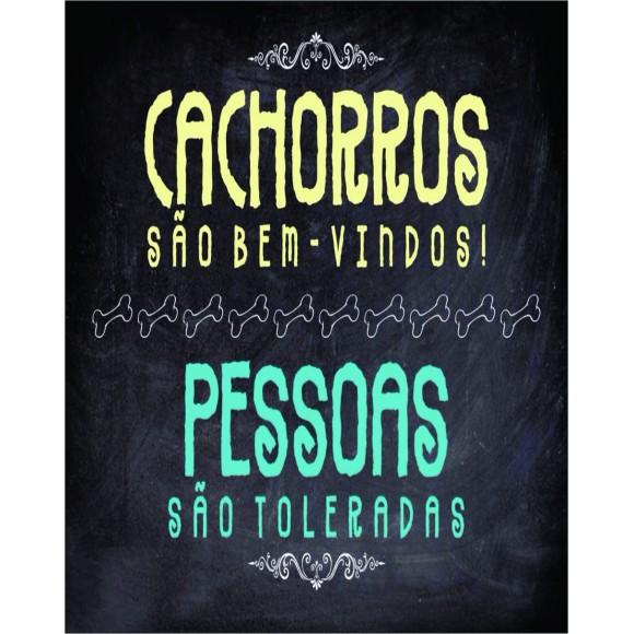 PLACA DECORATIVA 19X24 CACHORROS SAO BEM VINDOS