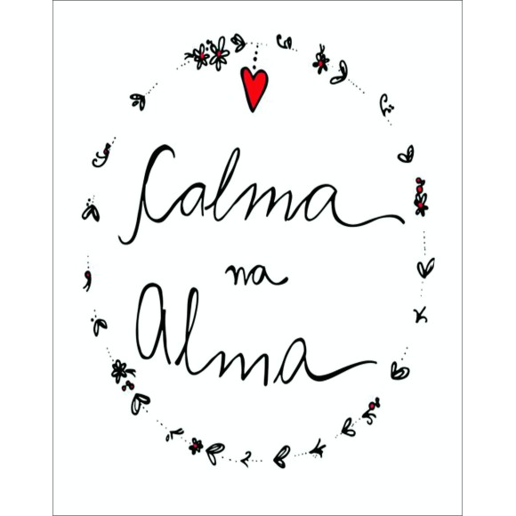 PLACA DECORATIVA 19X24 CALMA NA ALMA