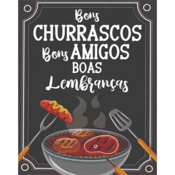 PLACA DECORATIVA 19X24 BONS CHURRASCOS